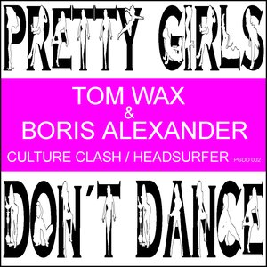 Image for 'Tom Wax & Boris Alexander - Culture Clash/Headsurfer'