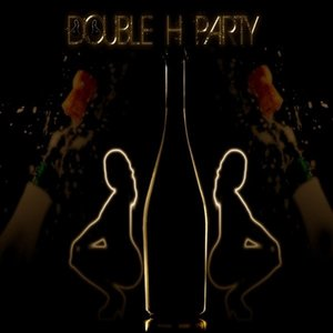 Image for 'Double H Party'