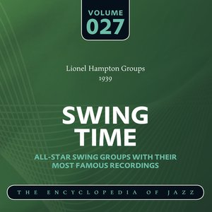 Image for 'Swing Time - The World's Greatest Jazz Collection 1933-1957: Vol. 27'