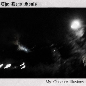 Imagen de 'My Obscure Illusions'