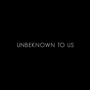 Image for 'Unbeknown01'