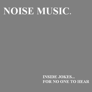 Image for 'Inside Jokes... For No One To Hear'
