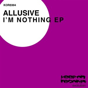 Image for 'I'm Nothing - EP'