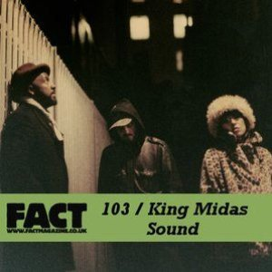 Image for 'FACT Mix 103: King Midas Sound'
