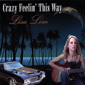 Image for 'Crazy Feelin' This Way'