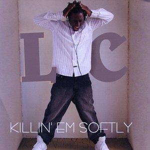 Image for 'Killin Em Softly'