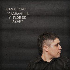 Image for 'CACHANILLA Y FLOR DE AZAR'