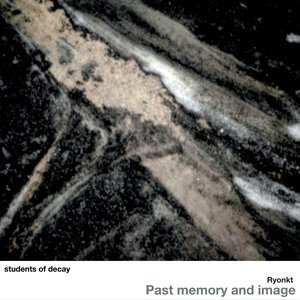 Image for 'Past memory and image'
