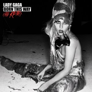 Image for 'Born This Way: The Remix'