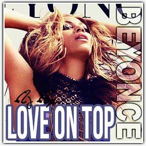 Image for 'Beyonce - Love On Top (DJ DX) Official Blend'