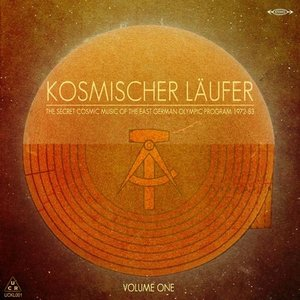 Image for 'The Secret Cosmic Music of the East German Olympic Program 1972-83, Vol. 1'