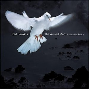 Image for 'The Armed Man: A Mass For Peace'