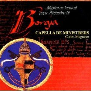 Image for 'Borgia - Música religiosa I profana al voltant del papa Alexandre VI (1492-1503)'