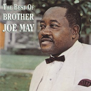 Image pour 'The Best Of Brother Joe May'