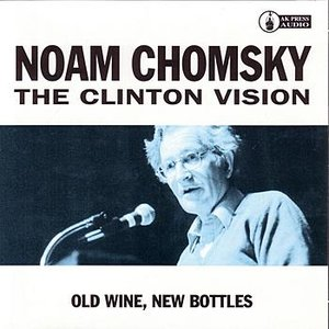 Immagine per 'The Clinton Vision: Old Wine, New Bottles'