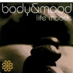 Image for 'Body & Mood - Life Moods'