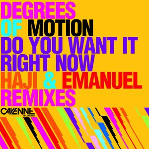 Image for 'Do You Want It Right Now (Haji & Emanuel Remixes)'