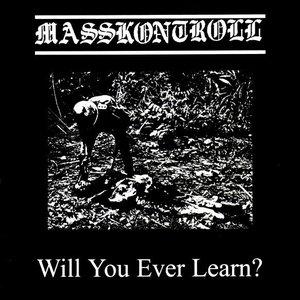 Imagem de 'Will You Ever Learn?'