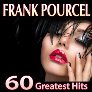 Image for 'Frank Pourcel. 60 Greatest Hits'