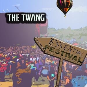 Image for 'Essential Festival:  The Twang'