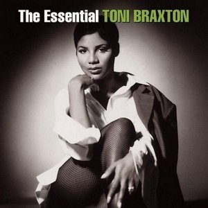 Image for 'The Essential Toni Braxton (Disc 1)'