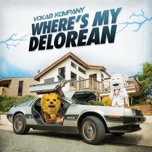 Image pour 'Where's My Delorean - Single'