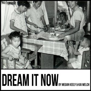 Image for 'Dream It Now (feat. Kai Welch)'