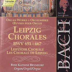 Image for 'Bach: Leipzig Chorales, BWV 651 - 667'
