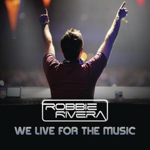 Image for 'We Live for the Music (Juanjo Martin Remix)'