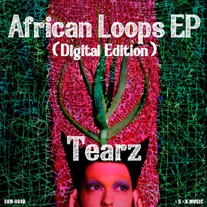 Image for 'African Loops EP(Digital Edition)'