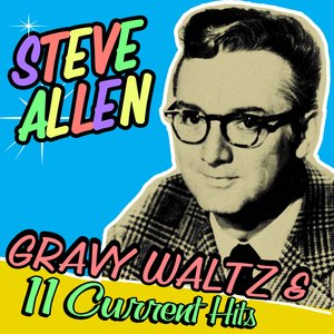 Image for 'Gravy Waltz & 11 Current Hits!'