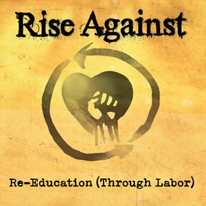 Image for 'Re-Education (Through Labor)'