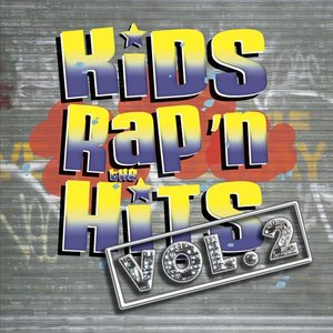Image for 'Kids Rap'n The Hits Vol. 2'