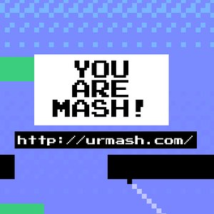 Image for 'YOU ARE MASH!'
