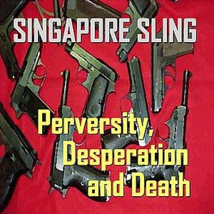 Image for 'Perversity, Desperation & Death'