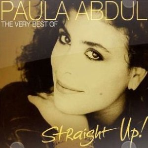 Image for 'Straight Up! The Very Best Of Paula Abdul'