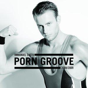Image pour 'PORN GROOVE 2004/2009'