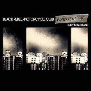 Image for 'American X: Baby 81 Sessions'