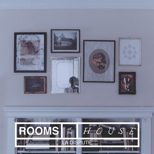 Image for 'Rooms of the House'