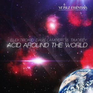Image for 'Acid Around the World'