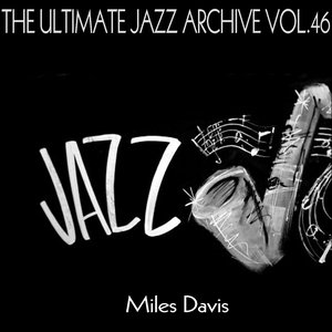 Image for 'The Ultimate Jazz Archive, Vol. 46'