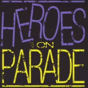Image pour 'Heroes On Parade'