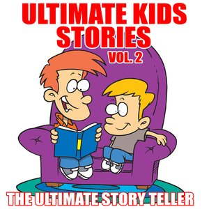 Image for 'Ultimate Kids Stories Vol. 2'