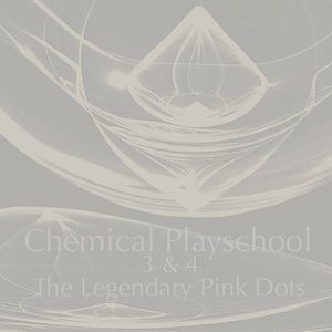 Image for 'Chemical Playschool, Vol. 3 & 4'