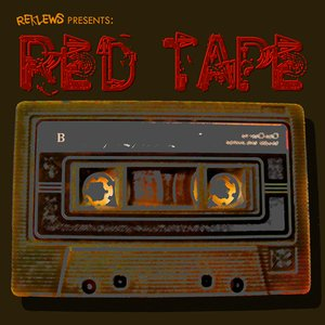 Image for 'Reklews Presents: Red Tape'