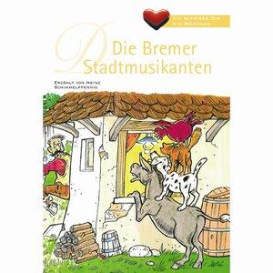 Image for 'Ich schenke Dir ein Märchen - Die Bremer Stadtmusikanten'