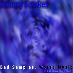 Image for 'Bad Samples, Worse Music'