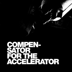 Bild för 'Compensator for the Accelerator'