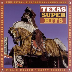Image for 'Texas Super Hits'