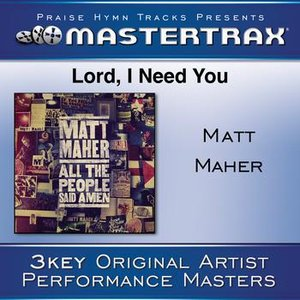 Image for 'Lord, I Need You [Performance Tracks]'
